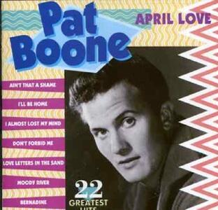 April Love - CD Audio di Pat Boone