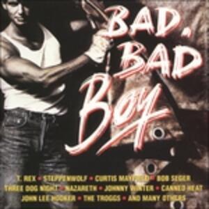 Bad Bad Boy - CD Audio