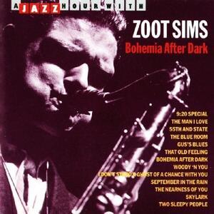 Bohemia After Dark - CD Audio di Zoot Sims