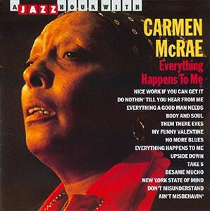 Everything Happens to Me - CD Audio di Carmen McRae