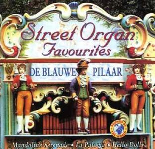 Street Organ Favourites - CD Audio