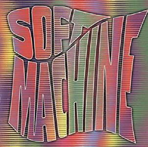 Soft Machine - CD Audio di Soft Machine