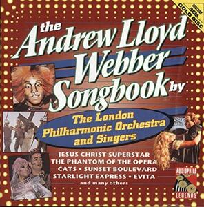 Andrew Llyod Weber Songbook - CD Audio di London Philharmonic Orchestra