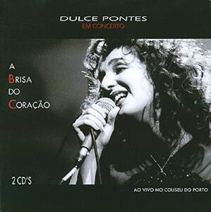 A Brisa Do Coracao - CD Audio di Dulce Pontes