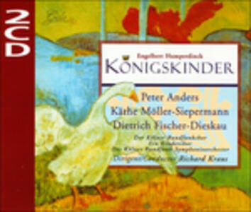 Konigskinder - CD Audio di Engelbert Humperdinck