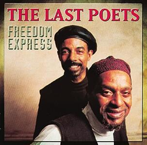 Freedom Express - CD Audio di Last Poets