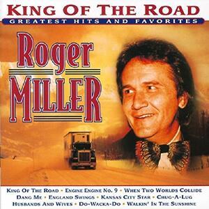 King of the Road - CD Audio di Roger Miller