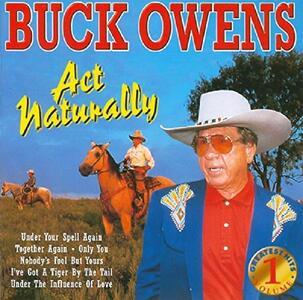 Act Naturally - CD Audio di Buck Owens