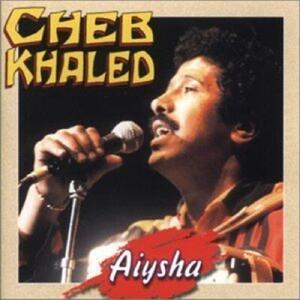 Aiysha - CD Audio di Cheb Khaled