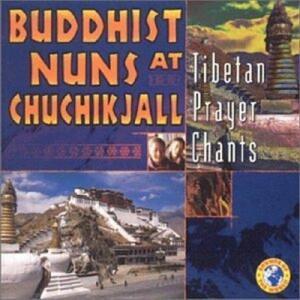Tibetan Prayer Chants - CD Audio di Buddhist Nuns