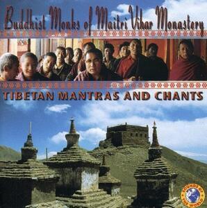 Tibetan Mantras and Chant - CD Audio di Buddhist Monks
