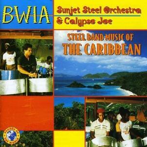 Steel Band Music - CD Audio di Bwia Sunjet Steel Orchestra