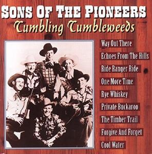 Tumbling Tumbleweeds - CD Audio di Sons of the Pioneers