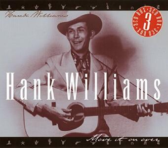 Move It On Over - CD Audio di Hank Williams
