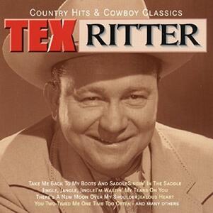 Country Hits & Cowboy Cla - CD Audio di Tex Ritter