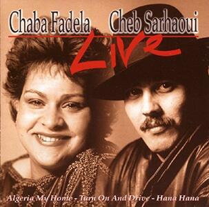 Live - CD Audio di Chaba Fadela