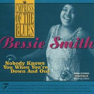 Nobody Knows You When - CD Audio di Bessie Smith