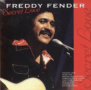Secret Love - CD Audio di Freddy Fender