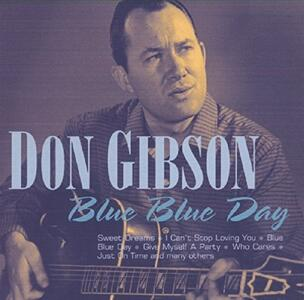 Blue Blue Day - CD Audio di Don Gibson