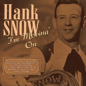 I'm Movin' On - CD Audio di Hank Snow