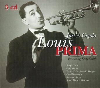 Just a Gigolo - CD Audio di Louis Prima