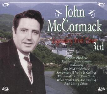 Legendary Irish Tenor - CD Audio di John McCormack