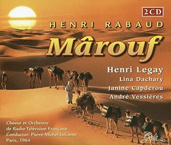 Marouf - CD Audio di Henri Benjamin Rabaud,Henry Legay