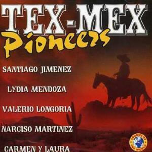 Tex Mex Pioneers - CD Audio