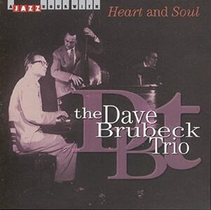 Heart and Soul - CD Audio di Dave Brubeck