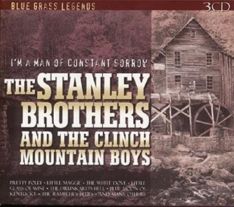 I'm a Man of Constant Sorrow - CD Audio di Stanley Brothers