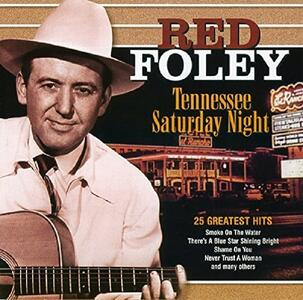 Tennessee Saturday Night - CD Audio di Red Foley
