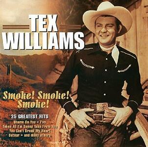 Smoke Smoke Smoke - CD Audio di Tex Williams