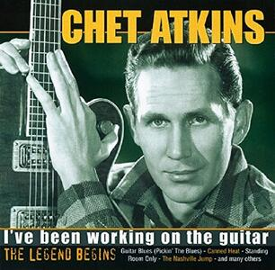 I've Been Working on - CD Audio di Chet Atkins