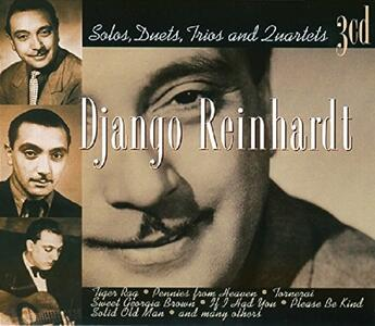 Solos Duets Trios and... - CD Audio di Django Reinhardt