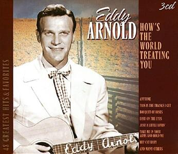 How's the World Treating - CD Audio di Eddy Arnold