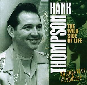 Wild Side of Life - CD Audio di Hank Thompson