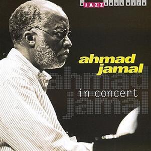 In Concert - CD Audio di Ahmad Jamal