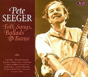 Folk Songs Ballads & Banjo - CD Audio di Pete Seeger