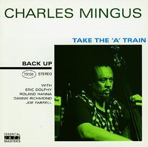 Take the A Train - CD Audio di Charles Mingus