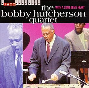 With a Song in My Heart - CD Audio di Bobby Hutcherson