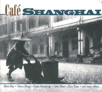 Café Shanghai - CD Audio
