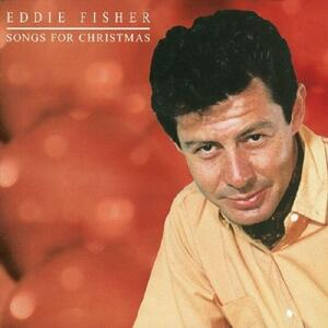 Songs for Christmas - CD Audio di Eddie Fisher