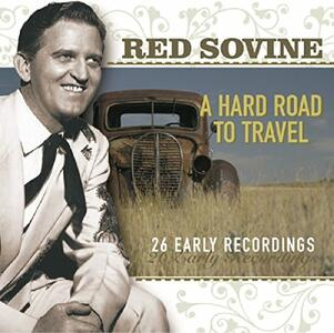 A Hard Road to Travel - CD Audio di Red Sovine