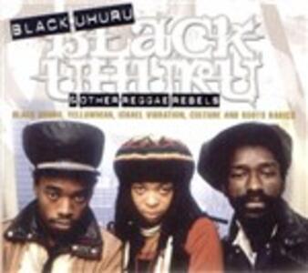 Black Uhuru & Other Reggae Rebels - CD Audio