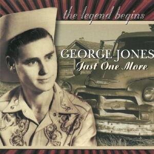 Just One More - CD Audio di George Jones