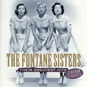 Their Greatest Hits - CD Audio di Fontane Sisters