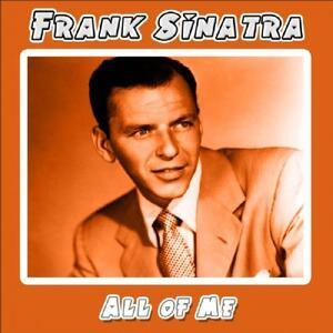 All of Me - CD Audio di Frank Sinatra