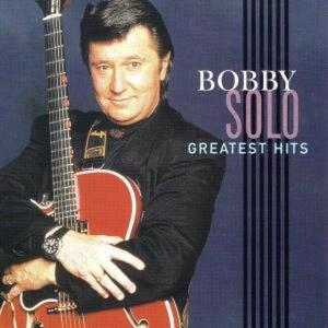 Greatest Hits - CD Audio di Bobby Solo