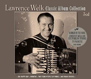 Classic Album Collection - CD Audio di Lawrence Welk