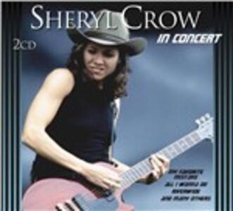 In Concert - CD Audio di Sheryl Crow
